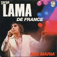 Ave maria - Serge LAMA, Yves GILBERT - (c) PESL (Production & Édition Serge Lama)